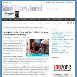 Brooklyn Public Library Offers Online PD Course on Information Literacy