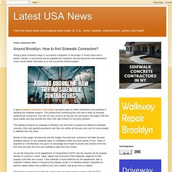 Latest USA News: Around Brooklyn: How to find Sidewalk Contractors?