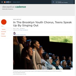 Brooklyn Youth Chorus: Teens Speak Up By Singing Out