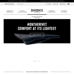 BROOKS ENGLAND LTD. || Leather Saddles, Cycle Bags, Etc.