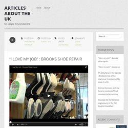 """I love my job"" : Brooks shoe repair"