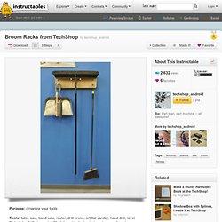 Broom Racks from TechShop