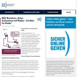 """NEU: Broschüre """"Gutes Aufwachsen mit Medien – Ein Netz für Kinder"""" - Sicher online gehen"""
