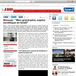 """Brossat : """"Mon grand-père, espion soviétique en Israël"""""""