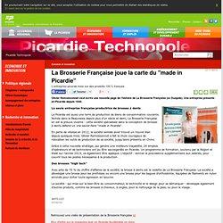 "La Brosserie Française joue la carte du ""made in Picardie"""