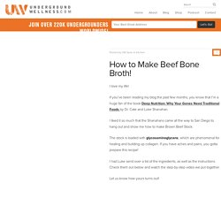 How to Make Beef Bone Broth | Underground Wellness