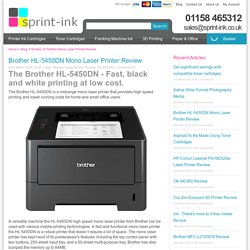 The Brother HL-5450DN for fast, black and white printing.