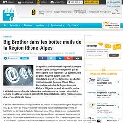 Big Brother dans les boites mails de la Région Rhône-Alpes - Club RH