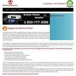 Any issue ? why don't you call at Brother contact number 1-806-576-2614