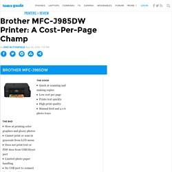 Brother MFC-J985DW Printer: A Cost-Per-Page Champ
