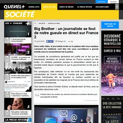 Big Brother : un journaliste se fout de notre gueule en direct sur France 2