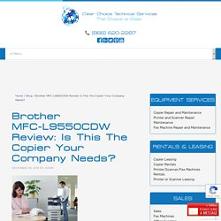 Brother MFC-L9550CDW: Is This The Copier Your Company Needs?