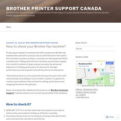 How to check your Brother Fax machine? – Brother Printer Support Canada