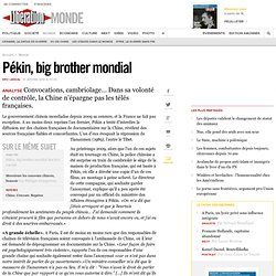 Pékin, big brother mondial