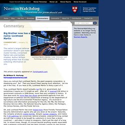 Nieman Watchdog > Commentary > Big Brother now has a name: Lockheed Martin