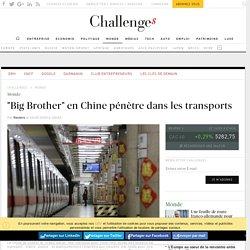 """""""Big Brother"""" en Chine pénètre dans les transports"""