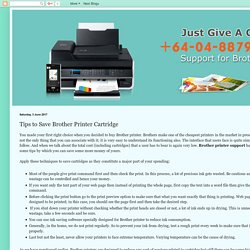 Brother Printer Support Number NZ: +64-04-8879101: Tips to Save Brother Printer Cartridge