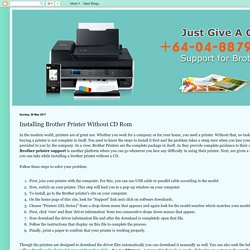 Brother Printer Support Number NZ: +64-04-8879101: Installing Brother Printer Without CD Rom