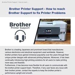 Brother Printer Support - How to reach Brother Support to fix Printer Problems
