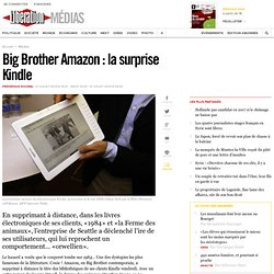 Big Brother Amazon : la surprise Kindle