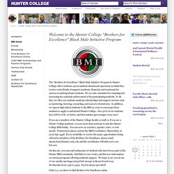 "Welcome to the Hunter College ""Brothers for Excellence"" Black Male Initiative Program"