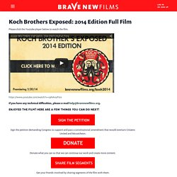 Koch Brothers Exposed: 2014 Edition Full Film