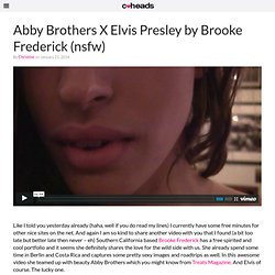 Abby Brothers X Elvis Presley by Brooke Frederick (nsfw)