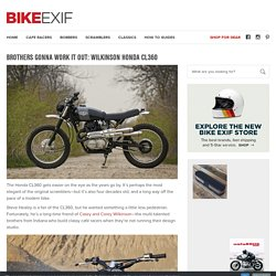 Brothers Gonna Work It Out: Wilkinson Honda CL360
