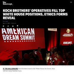 Koch Brothers' Operatives Fill Top White House Positions, Ethics Forms Reveal