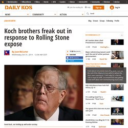Koch brothers freak out in response to Rolling Stone expose