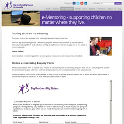 Big Brothers Big Sisters - Online - e-Mentoring