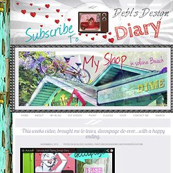 This weeks video, brought me to tears, decoupage do-over…with a happy ending. » Debi's Design Diary
