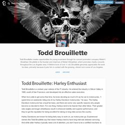Tumblr - Todd Brouillette: Harley Enthusiast