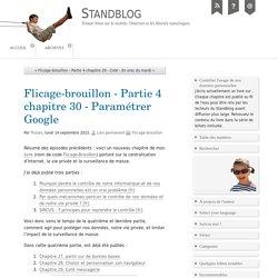 Flicage-brouillon - Partie 4 chapitre 30 - Paramétrer Google - Standblog