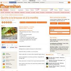 Quiche à la brousse et à la menthe - Recette de cuisine Marmiton : une recette