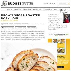 Brown Sugar Roasted Pork Loin - Tender and Juicy!