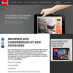 Brownie aux canneberges et aux pistaches - La Presse+