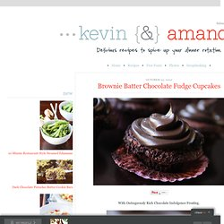 Brownie Batter Chocolate Fudge Cupcakes | Kevin & Amanda - StumbleUpon