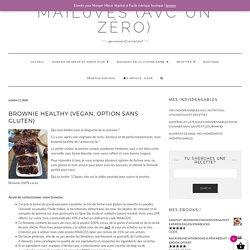 Brownie Healthy (Vegan, option sans gluten) – MAIL0VES (avc un zéro)