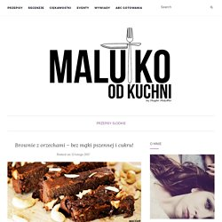Brownie z orzechami - bez mąki pszennej i cukru