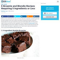6 Brownie and Blondie Recipes Requiring 5 Ingredients or Less