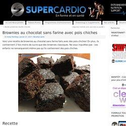 Brownies au chocolat sans farine avec pois chiches - SuperCardio
