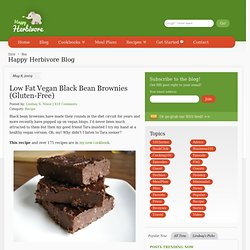 Low Fat Vegan Black Bean Brownies (Gluten-Free) | Happy Herbivore