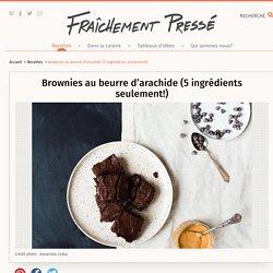 Brownies au beurre d'arachide (5 ingrédients seulement!) - Recette - Dessert