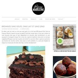 Brownies sans oeufs, sans lait et sans gras!