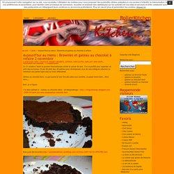 Aujourd'hui au menu : Brownies et gateau au chocolat à refaire