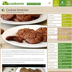 Cookies brownies au Thermomix - Cookomix