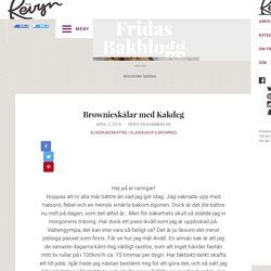 Brownieskålar med Kakdeg – Fridas bakblogg