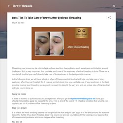 Best Tips To Take Care of Brows After Eyebrow Threading