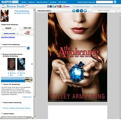 Browse Inside The Awakening by Kelley Armstrong